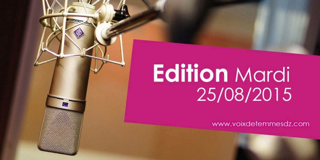 Edition 28/08/15 avec Karima et Louisa